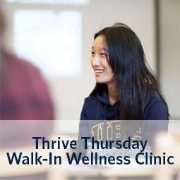 Thrive Thursday Walk in Wellness Clinic