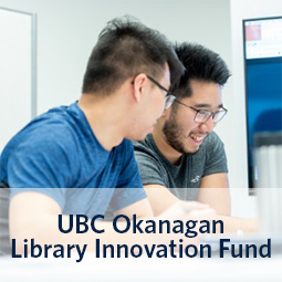 UBC Okanagan Library Innovation Fund
