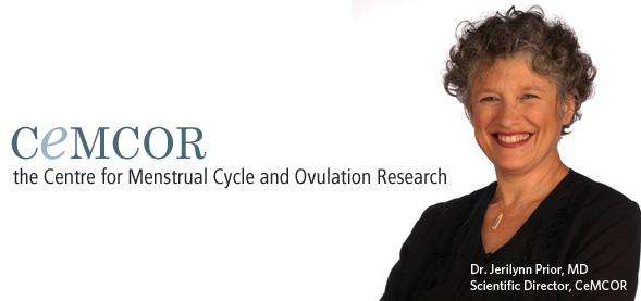 Dr. Jerilynn Prior - CeMCOR