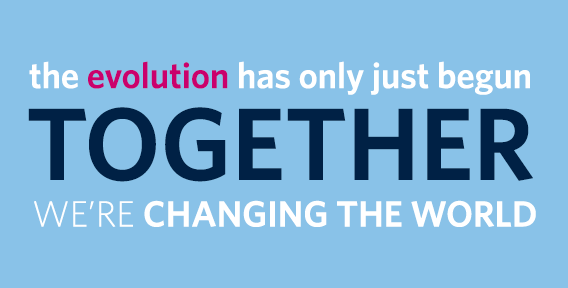 The evolution has only just begun. Together we're changing the world.